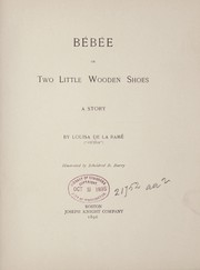 Cover of: Bébée; or, Two little wooden shoes
