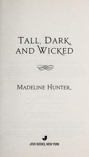 Cover of: Tall, dark, and wicked | Madeline Hunter