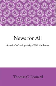 News for All by Thomas C. Leonard