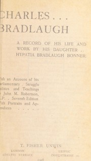 Cover of: Charles Bradlaugh | Hypatia Bradlaugh Bonner