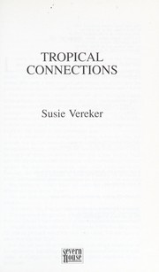 Cover of: Tropical connections | Susie Vereker