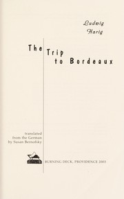 Cover of: The trip to Bordeaux