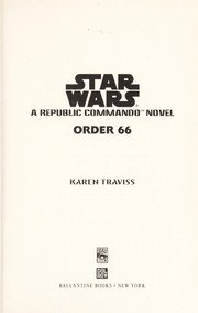 Cover of: Order 66: a Republic commando novel
