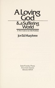 Cover of: A loving God & a suffering world