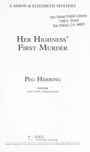 Cover of: Her highness' first murder: a Simon & Elizabeth mystery