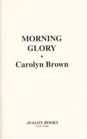 Cover of: Morning glory: a drifters and dreamers romance