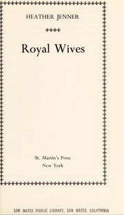 Cover of: Royal wives |