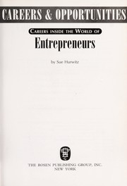 Cover of: Careers inside the world of entrepreneurs | Sue Hurwitz