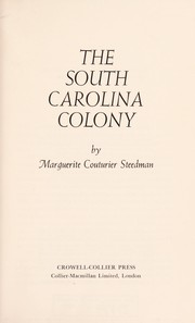 Cover of: The South Carolina Colony