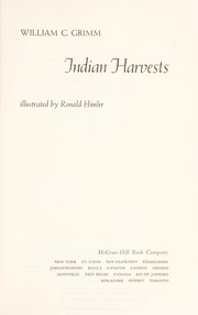 Cover of: Indian harvests | William Carey Grimm