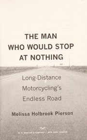 Cover of: The man who would stop at nothing