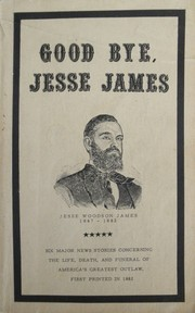 Cover of: Good Bye, Jesse James |