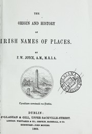 Cover of: The origin and history of Irish names of places