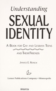 Understanding Sexual Identity by Janice E. Rench