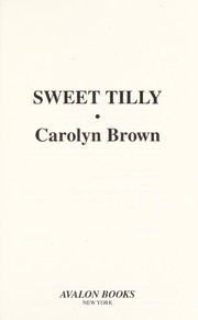 Cover of: Sweet Tilly: a drifters and dreamers romance