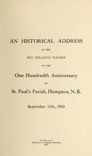 Cover of: An historical address by the Rev. Millidge Walker on the one hundredth anniversary of St. Paul