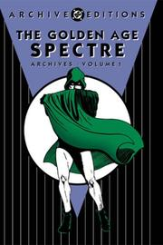 Cover of: The Golden Age Spectre archives