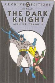 Cover of: Batman The Dark Knight Archives, Vol. 4 | Various