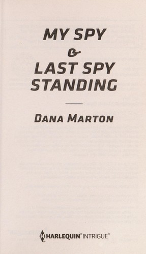 My spy by Dana Marton