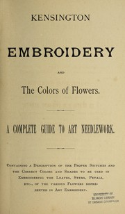 Cover of: Kensington embroidery and the colors of flowers |