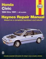 Cover of: Honda Civic automotive repair manual | John Harold Haynes