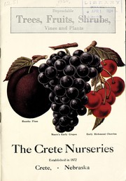 Cover of: Dependable trees, fruits, shrubs, vines and plants | Crete Nurseries