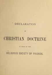 Cover of: Declaration of Christian doctrine as held by the Religious Society of Friends | Society of Friends