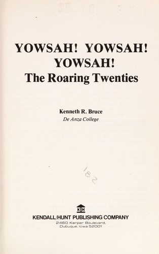 Yowsah! Yowsah! Yowsah! : The roaring twenties by