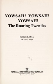 Cover of: Yowsah! Yowsah! Yowsah! : The roaring twenties |