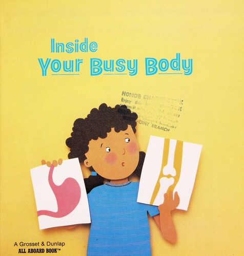 Inside your busy body by Patricia Demuth