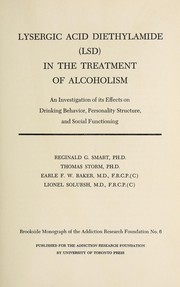 Cover of: Lysergic acid diethylamide (LSD) in the treatment of alcoholism | Reginald George Smart
