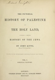 Cover of: The pictorial history of Palestine, and the Holy Land