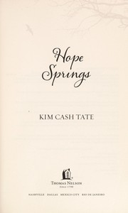 Cover of: Hope Springs | Kimberly Cash Tate