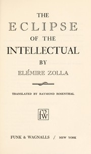 Cover of: The eclipse of the intellectual