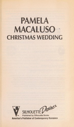 Christmas Wedding (Just Married) by Pamela Macaluso