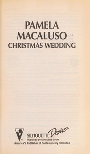 Cover of: Christmas Wedding (Just Married) | Pamela Macaluso
