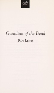 Cover of: Guardians of the Dead (Eric Ward Mystery) | Roy Lewis
