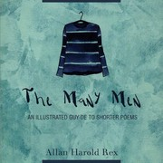 Cover of: The Many Men : An Illustrated Guy- de To Shorter Poems |