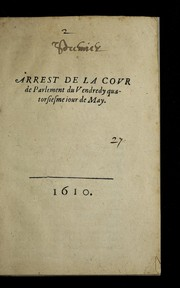 Cover of: Arrest de la cour de Parlement du Vendredy quatorsiesme iour de May