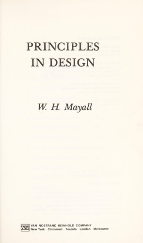 Principles in design by W. H. Mayall