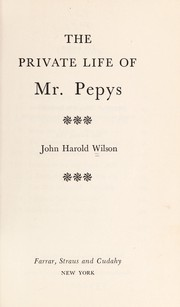 Cover of: The private life of Mr. Pepys