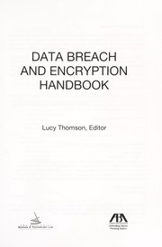 Cover of: Data breach and encryption handbook
