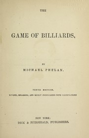 Cover of: The game of billiards | Michael Phelan