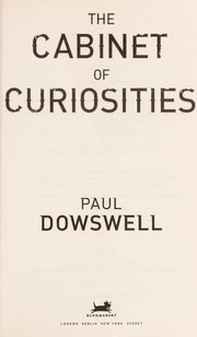 Cover of: The cabinet of curiosities | Theresa Dowswell