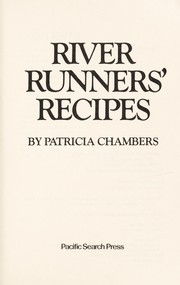 Cover of: River runners' recipes