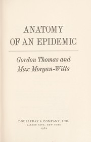 Cover of: Anatomy of an epidemic