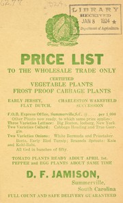 Cover of: Certified vegetable plants, frost proof cabbage plants | D.F. Jamison (Firm)