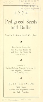 Cover of: 1924 pedigreed seeds and bulbs | Morris & Snow Seed Co