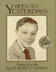 Cover of: Been to Yesterdays: Poems of a Life