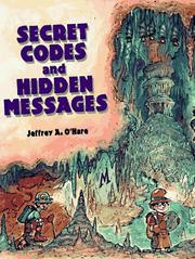 Cover of: Secret Codes and Hidden Messages